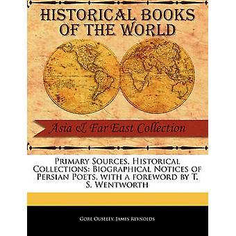 Notices biographiques des poètes Persans par Ouseley & Gore