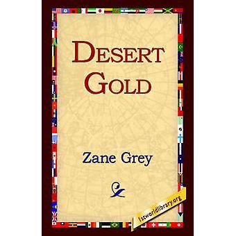 Desert Gold by Grey & Zane