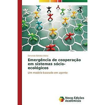 EMERGNCIA de cooperao em sistemas scioecolgicos por Batista Vieira Ednando