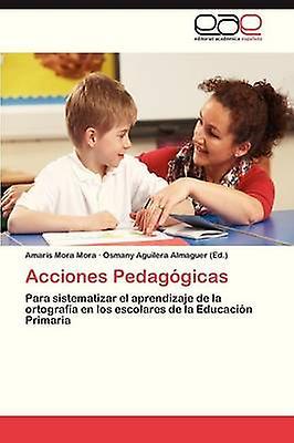Acciones Pedagogicas by Mora Mora Amaris
