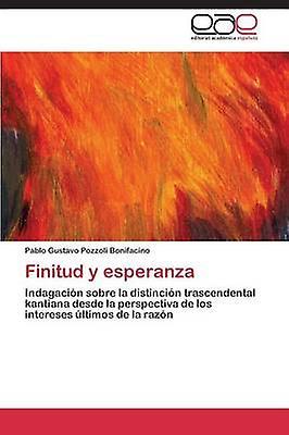 Finitud y Esperanza by Pozzoli Bonifacino Pablo Gustavo
