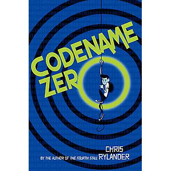 Codename Zero by Chris Rylander - 9780062120083 Book