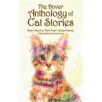 The Dover Anthology of Cat Stories by Dover - 9780486794648 Book