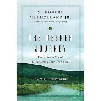The Deeper Journey by M Robert Mulholland Jr - 9780830846184 Book