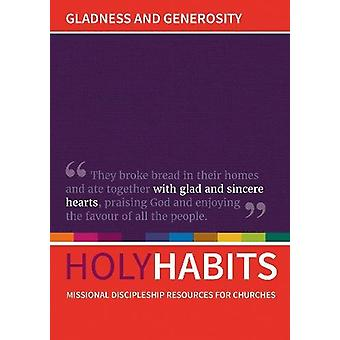 Gladness and Generosity - Missional discipleship resources for churche