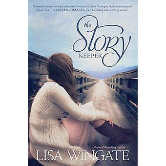 The Story Keeper by Lisa Wingate - 9781414386898 Book