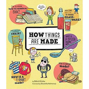 How Things Are Made by Oldrich Ruzicka - 9781454920854 Book