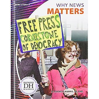 Why News Matters by Duchess Harris Jd - PhD - 9781532113918 Book