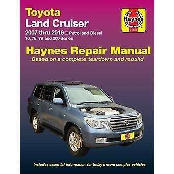 Toyota Land Cruiser Petrol & Diesel Automotive Repair Manual - 2007-20