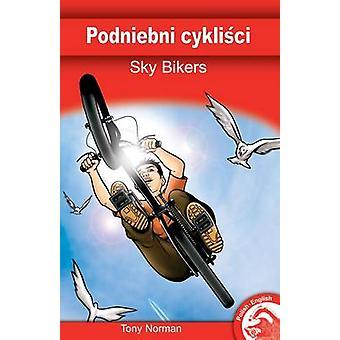 Sky Bikers - 9781846914300 Book