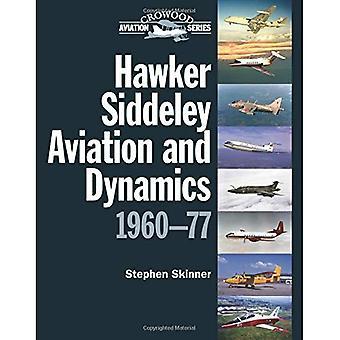 Aviación de Siddeley del halconero y dinámica: 1960-77 (Crowood Aviation)