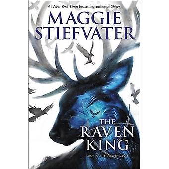 The Raven King (the Raven Cycle - Book 4) by Maggie Stiefvater - 9780