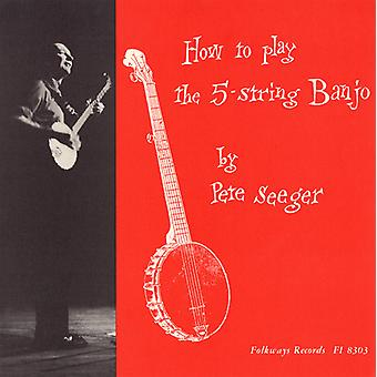 Pete Seeger - How to Play a 5-String Banjo (Instruction) [CD] USA import