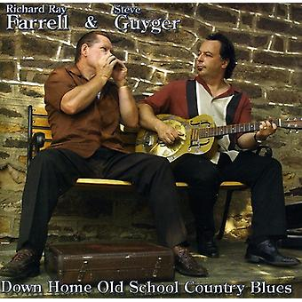 Farrell, Richard Ray & Steve Guyger - Down Home Old School Country Blues [CD] USA import