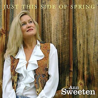 Ann Sweeten - kun denne Side af foråret [CD] USA import