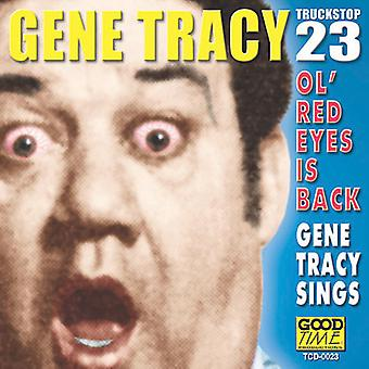 Gene Tracy - Ol' Red Eyes Is Back [CD] USA import