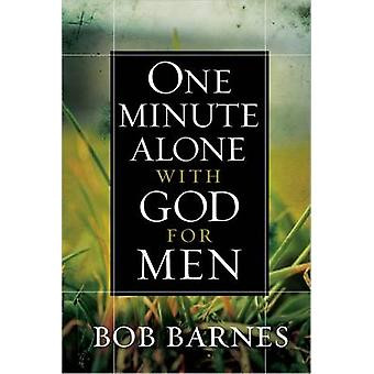 One Minute Alone with God for Men by Bob Barnes - 9780736950817 Book