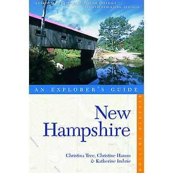 Explorer's Guide nya Hampshire (7: e reviderade upplagan) av Christina Tre