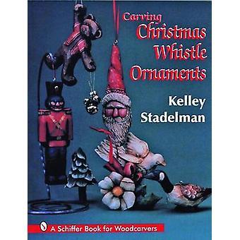 Silbato de Navidad talla ornamentos por Kelley Stadelman - Douglas Con