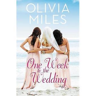 En vecka till bröllop - en oförglömlig berättelse om kärlek - svek-