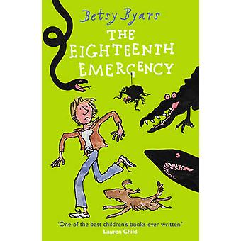 The Eighteenth Emergency by Betsy Byars - 9781782955344 Book