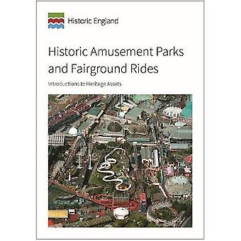 Historic Amusement Parks and Fairground Rides - Introductions to Herit