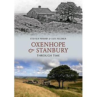 Oxenhope and Stanbury Through Time by Steven Wood - Ian Palmer - 9781