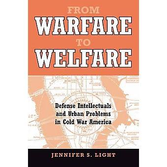 福祉防衛知識人や光・ ジェニファー S によって冷戦アメリカの都市問題に戦争から