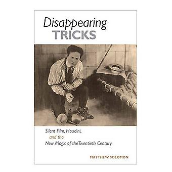 Disappearing Tricks - Silent Film - Houdini - and the New Magic of the