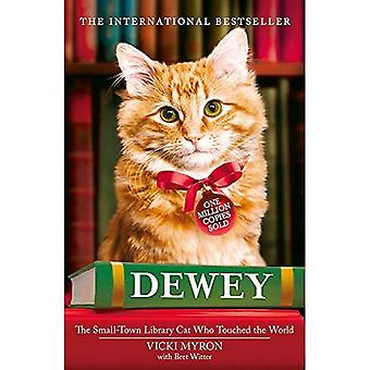 Dewey: The Small-town Library-cat Who Touched the World