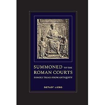 Opgeroepen tot de Romeinse rechter: beroemde proeven uit de oudheid