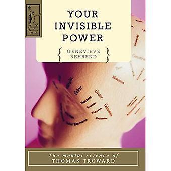 IHRE unsichtbare Kraft: Geistige Wissenschaft von Thomas Troward