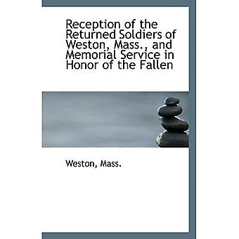Reception of the Returned Soldiers of Weston, Mass., and Memorial Service in Honor of the Fallen
