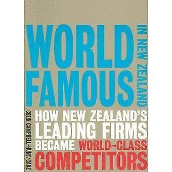 Världen berömda i Nya Zeeland: hur Nya Zeelands ledande företag blev världen