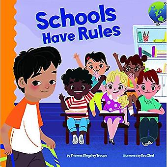 Schools Have Rules (School Rules)