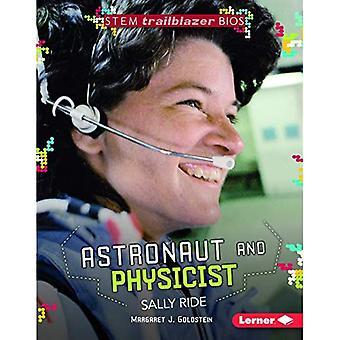 Astronaut and Physicist Sally Ride (Stem Trailblazer Bios)