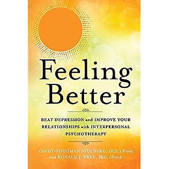 Mår bättre: Beat Depression och förbättra dina relationer med interpersonell terapi