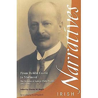 Från Dublin Castle till Stormont: memoarer av Andrew Philip Magill, 1913-1925