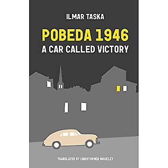 Pobeda 1946: A Car Called Victory