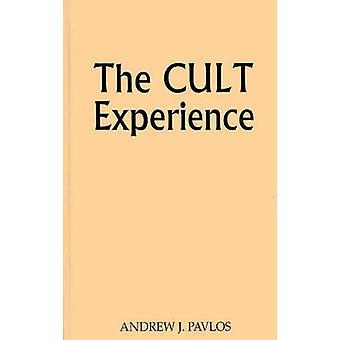 Die Kult-Erfahrung. von Pavlos & Andrew J.