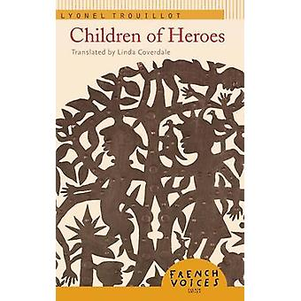 Barn av hjältar av Trouillot & Lyonel