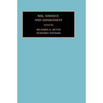 Risk Stratergy und Management Vol 5 von Bettis R. a. & R.a.