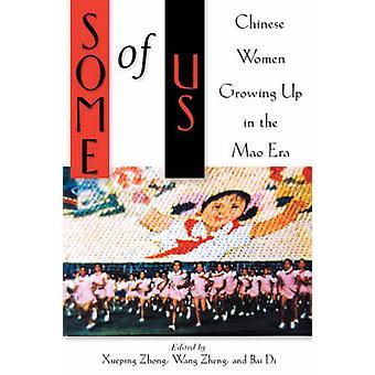 いくつかの私たちの中国人の女性は忠・ Xueping によって毛時代の育った