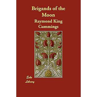 Banditer av månen av Cummings & Raymond King