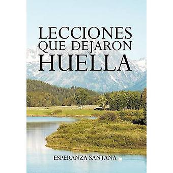 Lecciones Que Dejaron Huella by Santana & Esperanza