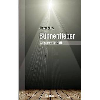 Buhnenfieber par S & Alexander