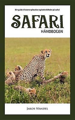 Safarihndbogen by Wandel & Jakob