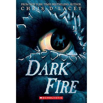 Dark Fire by Chris D'Lacey - 9780545102735 Book