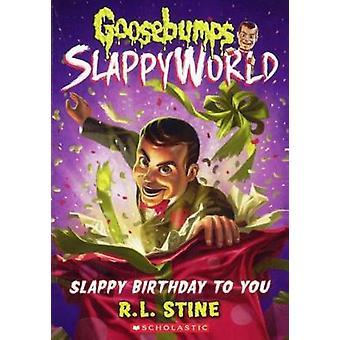 Slappy Birthday to You by R L Stine - 9780606397308 Book