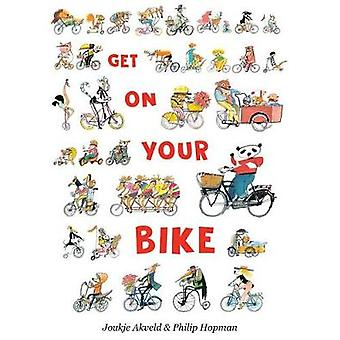 Get on Your Bike by Joukje Akveld - 9780802854896 Book